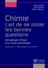 Chimie : l'art de se poser les bonnes questions : décryptage critique d'un texte scientifique