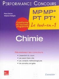 Chimie MP MP*, PT PT*, 2e année : le tout-en-un : conforme au nouveau programme