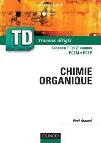 Chimie organique : rappels de cours, questions de réflexion, exercices d'entraînement : DEUG Sciences