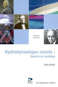 Hydrodynamique navale : théorie et modèles