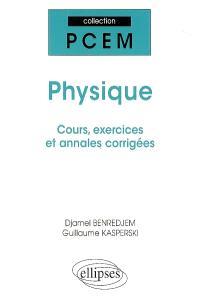 Physique : cours, exercices et annales corrigées