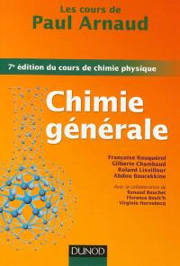 Chimie générale : les cours de Paul Arnaud