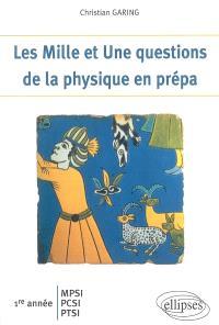 Les mille et une questions de la physique en prépa : 1re année MPSI, PCSI, PTSI