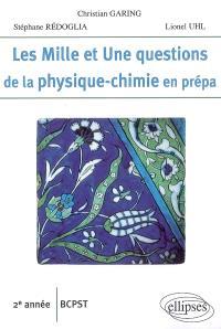Les mille et une questions de la physique-chimie en prépa : 2e année BCPST
