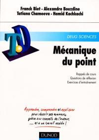 Mécanique du point : rappels de cours, questions de réflexion, exercices d'entraînement