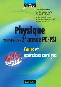 Physique tout en un PC, PSI : cours et exercices corrigés
