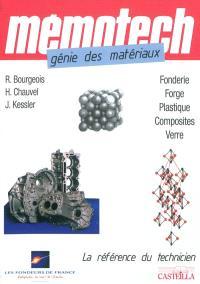 Mémotech génie des matériaux : BAC STI 2D, BTS, DUT, CPGE, écoles d'ingénieurs