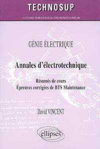 Annales d'électrotechnique : résumés de cours, épreuves corrigées de BTS maintenance