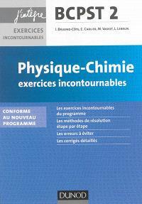Physique, chimie, exercices incontournables BCPST 2e année : conforme au nouveau programme