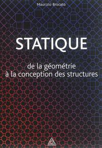 Statique : de la géométrie à la conception des structures