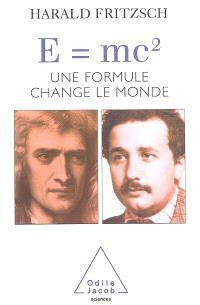 E = mc² : une formule change le monde