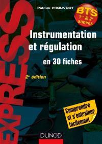 Instrumentation et régulation en 30 fiches : BTS 1re & 2e années