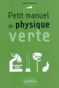 Petit manuel de physique verte
