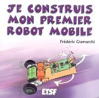 Je construis mon premier robot mobile