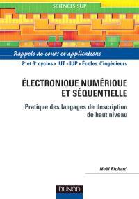 Electronique numérique et séquentielle, pratique des langages de description de haut niveau : rappels de cours et applications