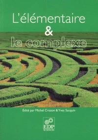 L'élémentaire et le complexe