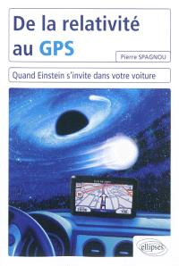De la relativité au GPS : quand Einstein s'invite dans votre voiture