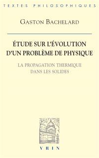 Etude sur l'évolution d'un problème de physique : la propagation thermique dans les solides
