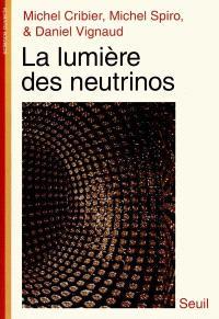 La lumière des neutrinos