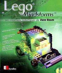 Lego Mindstorms TM : les créations robotiques de Dave Baum