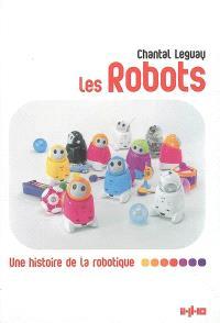 Les robots : une histoire de la robotique