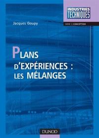 Plans d'expériences : les mélanges