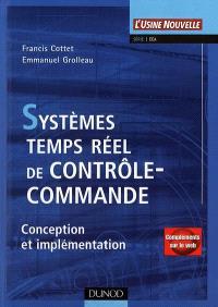 Systèmes temps réel de contrôle-commande : conception et implémentation