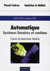 Automatique : systèmes linéaires et continus : IUT, IUP, Licence EEA