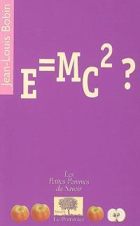 E = mc2 ?