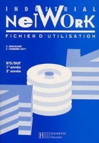 Industrial network, 1re année, 2e année : fichier d'utilisation