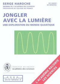 Jongler avec la lumière : une exploration du monde quantique