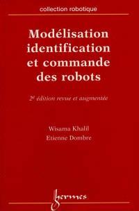 Modélisation, identification et commande des robots