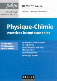 Physique chimie BCPST 1re année : exercices incontournables : conforme au nouveau programme