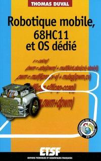 Robotique mobile, 68HC11 et OS dédié
