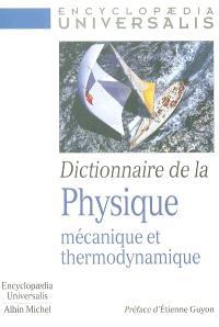 Dictionnaire de la physique : mécanique et thermodynamique