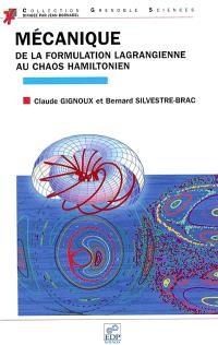 Mécanique : de la formulation lagrangienne au chaos hamiltonien