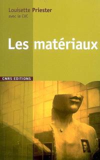 Les matériaux : histoire, science et perspectives