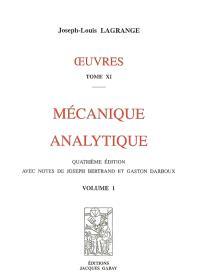 Oeuvres. Volume 11-12, Mécanique analytique