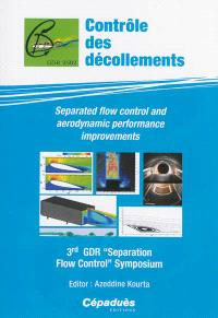 Separated flow control and aerodynamic performance improvements