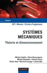 Systèmes mécaniques : théorie et dimensionnement