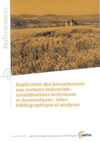Application des biocarburants aux moteurs industriels : considérations techniques et économiques - bilan bibliographique et analyses