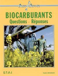 Biocarburants : questions-réponses