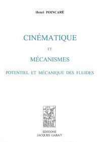 Cinématique et mécanismes : potentiel et mécanique des fluides