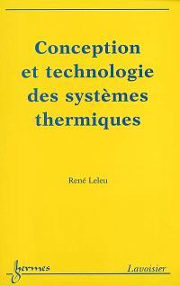 Conception et technologie des systèmes thermiques