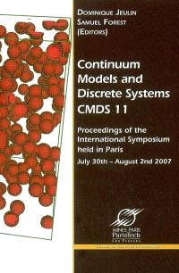 Continuum models and discrete systems, CMDS 11 : proceedings of the International symposium held in Paris, July 30th-August 3rd 2007
