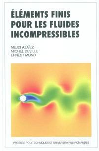Elements finis pour fluides incompressibles