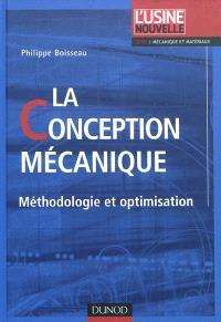 La conception mécanique : méthodologie et optimisation