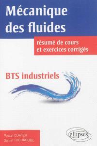 Mécanique des fluides, BTS industriels : résumé de cours et exercices corrigés