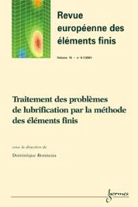 Revue européenne des éléments finis. n° 6-7 (2001), Traitement des problèmes de lubrification par la méthode des éléments finis