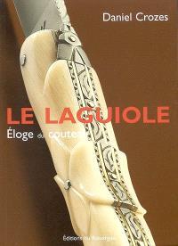 Le Laguiole : éloge du couteau